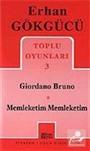 Toplu Oyunları 3 / Giordano Bruno Memleketim Memleketim