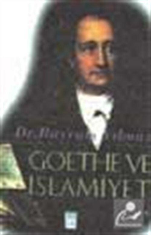 Goethe Ve İslamiyet