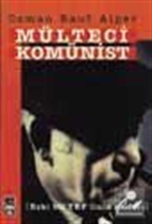 Mülteci Komünist