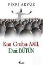 Kan Grubu: Asil