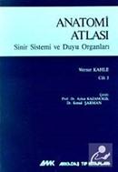 Anatomi Atlası Sinir Sistemi ve Duyu Organları Cilt: 3