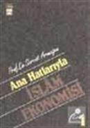 Ana Hatlarıyla İslam Ekonomisi