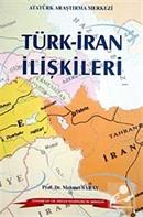 Türk İran İlişkileri