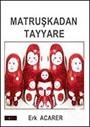Matruşkadan Tayyare