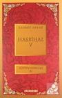 Hasbihal-V / Bütün Eserleri XI