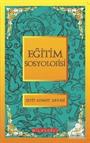 Eğitim Soyolojisi / Bütün Eserleri 5