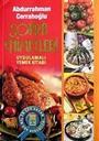 Sofra Nimetleri Uygulamalı Yemek Kitabı