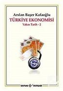 Türkiye Ekonomisi / Yakın Tarih - 2