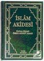İslam Akidesi / Kelime Manalı Ömer Nesefi Akaidi