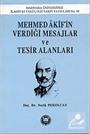 Mehmed Akif'İn Verdiği Mesajlar Ve Tesir Alanları