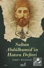 Sultan Abdülhamid'in Hatıra Defteri