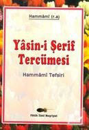 Yasin-i Şerif Tefsiri (Hammami Tercümesi)
