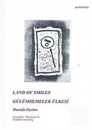 Land of Smiles / Gülümsemeler Ülkesi