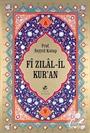 Fi Zılal-il Kur'an (10 Cilt -Büyük Boy 2.Hamur)