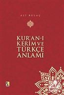 Kur'an-ı Kerim ve Türkçe Anlamı (Küçük Boy)