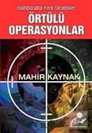 İstihbaratta Yeni Stratejiler Örtülü Operasyonlar
