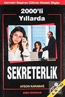 2000'li Yıllarda Sekreterlik