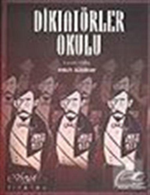 Diktatörler Okulu/Komedi Dokuz Tablo