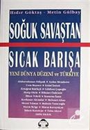 Soğuk Savaştan Sıcak Barışa Yeni Dünya Düzeni Ve Türkiye