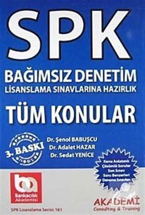 SPK Bağımsız Denetim Lisanlama Sınavlarına Hazırlık