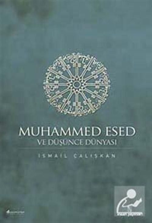 Muhammed Esed ve Düşünce Dünyası