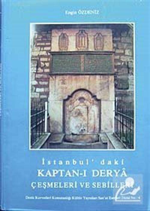İstanbul'daki Kaptan-ı Derya Çeşmeleri ve Sebilleri