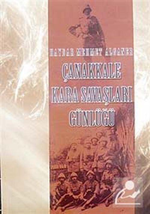 Çanakkale Kara Savaşları Günlüğü