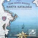 Türk Deniz Müzesi Harita Kataloğu