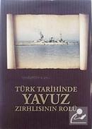 Türk Tarihinde Yavuz Zırhlısının Rolu