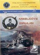 Türk Deniz Harp Tarihinde İz Bırakan Gemiler, Olaylar ve Şahıslar Mesudiye Zırhlısı