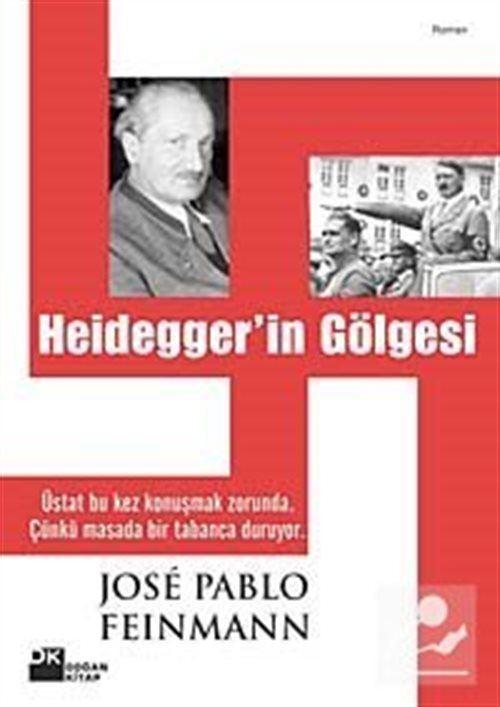 Heiddeger'in Gölgesi