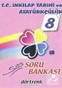 8. Sınıf SBS T.C. İnkılap Tarihi ve Atatürkçülük Soru Bankası