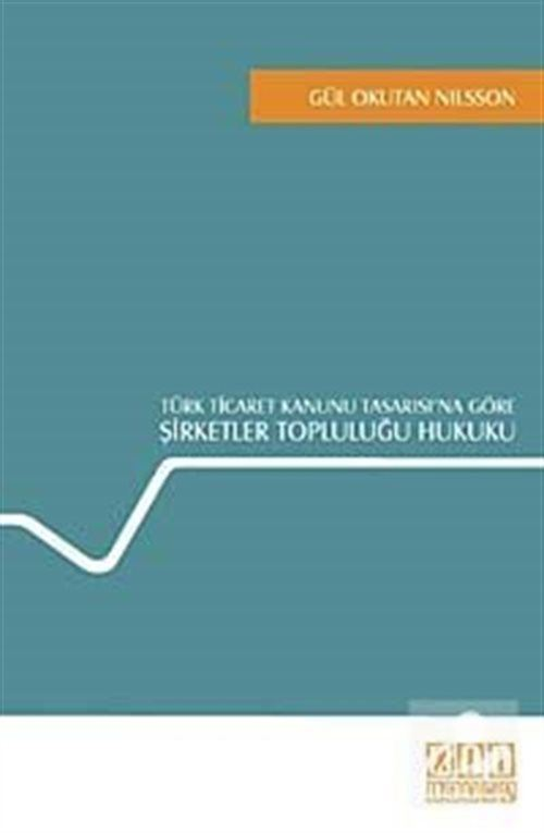 Türk Ticaret Kanunu Tasarısı'na Göre Şirketler Topluluğu Hukuku