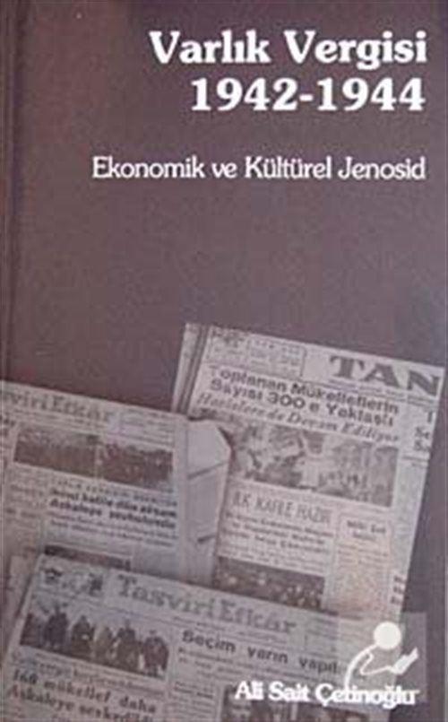 Varlık Vergisi 1942 - 1944