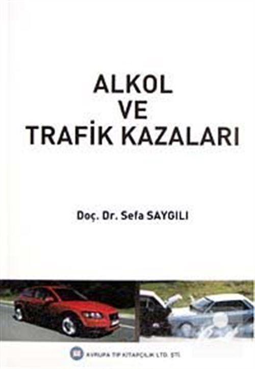 Alkol ve Trafik Kazaları