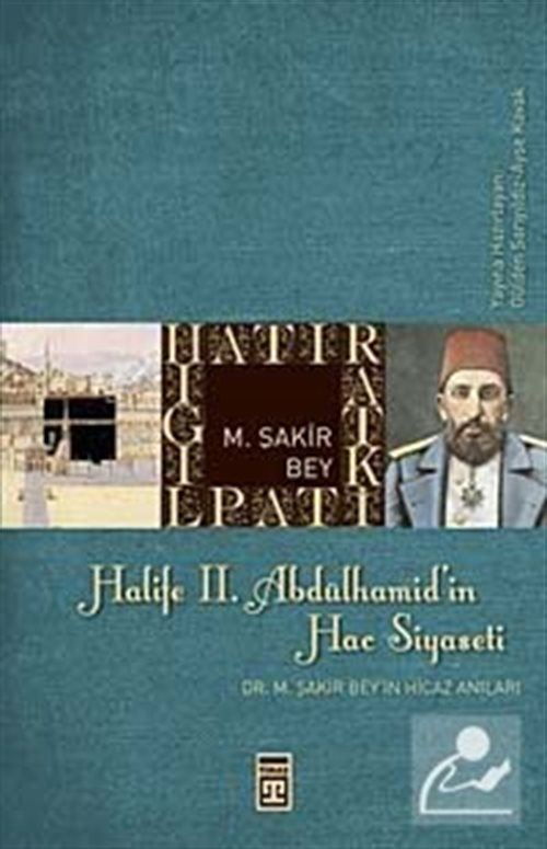 Halife II. Abdülhamid'in Hac Siyaseti