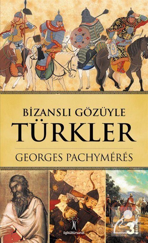 Bizanslı Gözüyle Türkler