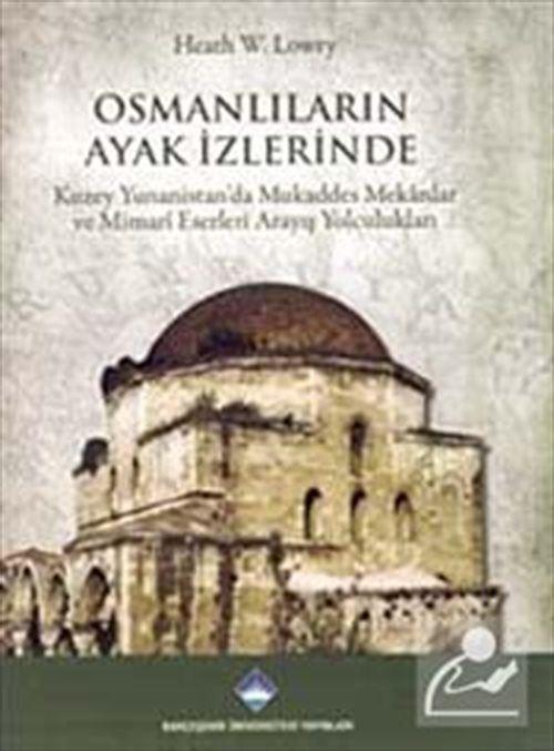 Osmanlıların Ayak İzlerinde