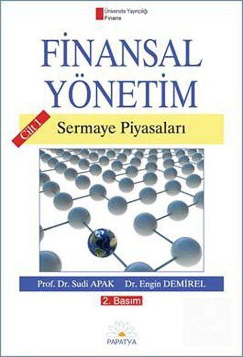 Finansal Yönetim / Cilt 1. Sermaye Piyasaları