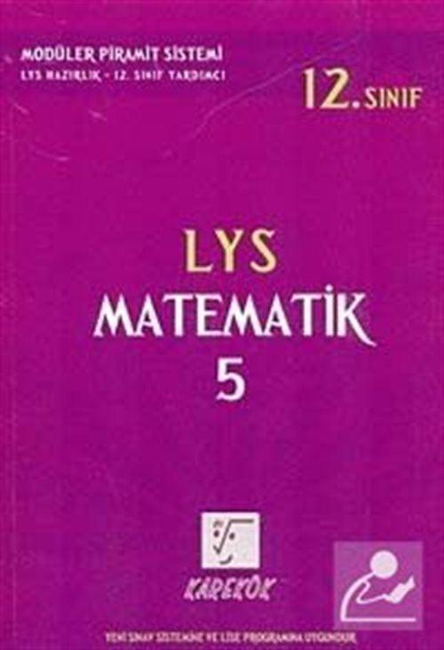 LYS Matematik-5 Konu Anlatımlı (12. Sınıf)