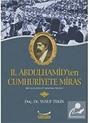 II.Abdulhamid'ten Cumhuriyete Miras