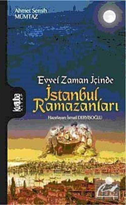 Evvel Zaman İçinde İstanbul Ramazanları