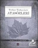 Türkiye Türkçesinde Atasözleri