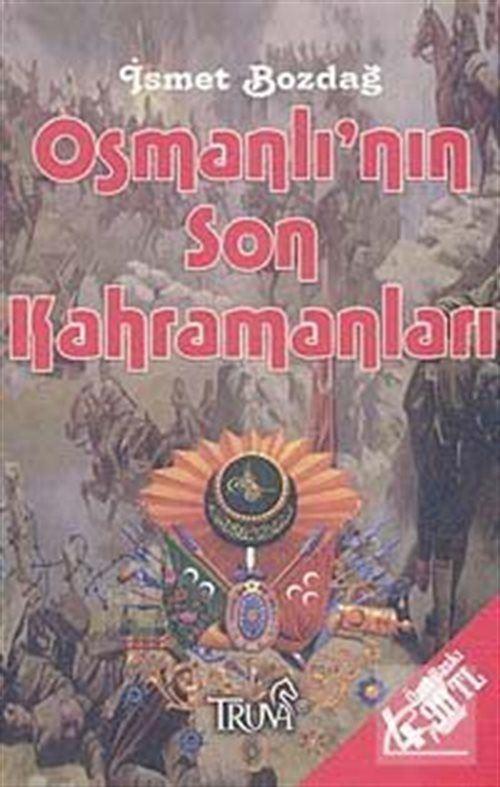 Osmanlı'nın Son Kahramanları (Cep Boy)