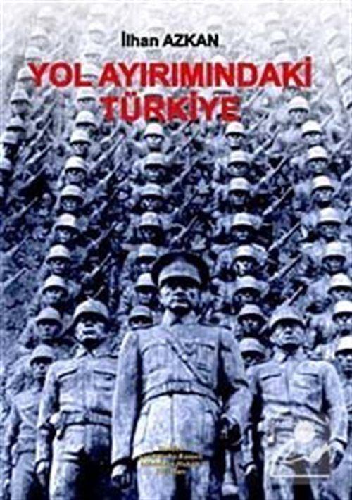 Yol Ayırımındaki Türkiye