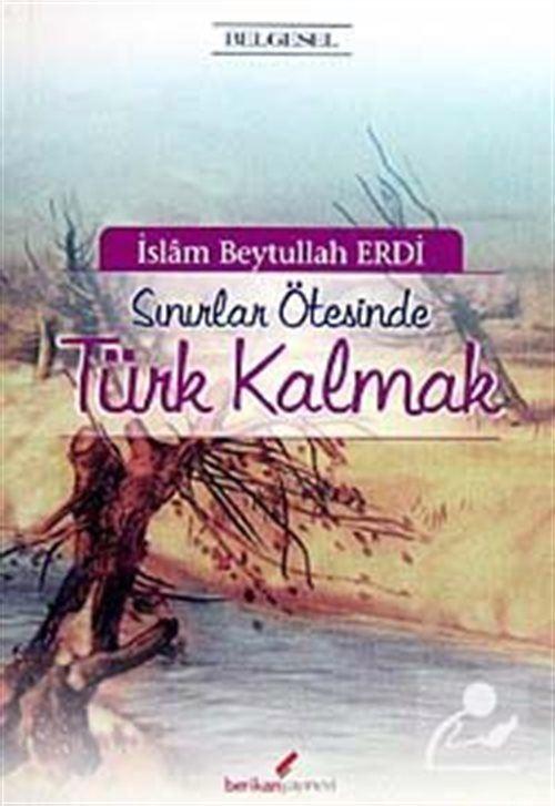 Sınırlar Ötesinde Türk Kalmak