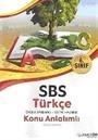 SBS 6. Sınıf Türkçe Konu Anlatımlı