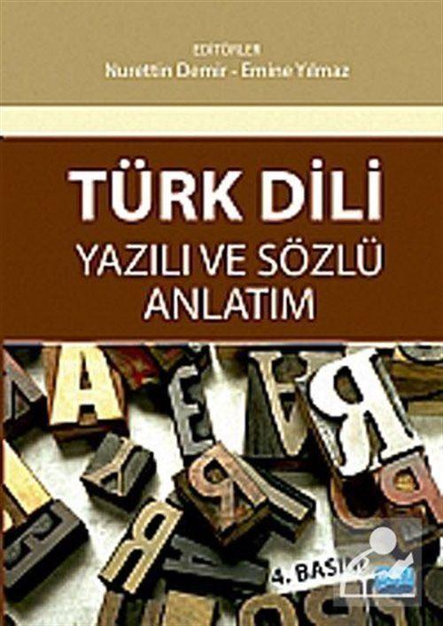 Türk Dili Yazılı Anlatım Sözlü Anlatım (Nurettin Demir-Emine Yılmaz)