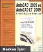 AutoCAD 2009 ve AutoCAD LT 2009 Yetkili Eğitim Kılavuzu