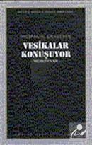 Vesikalar Konuşuyor (kod104)